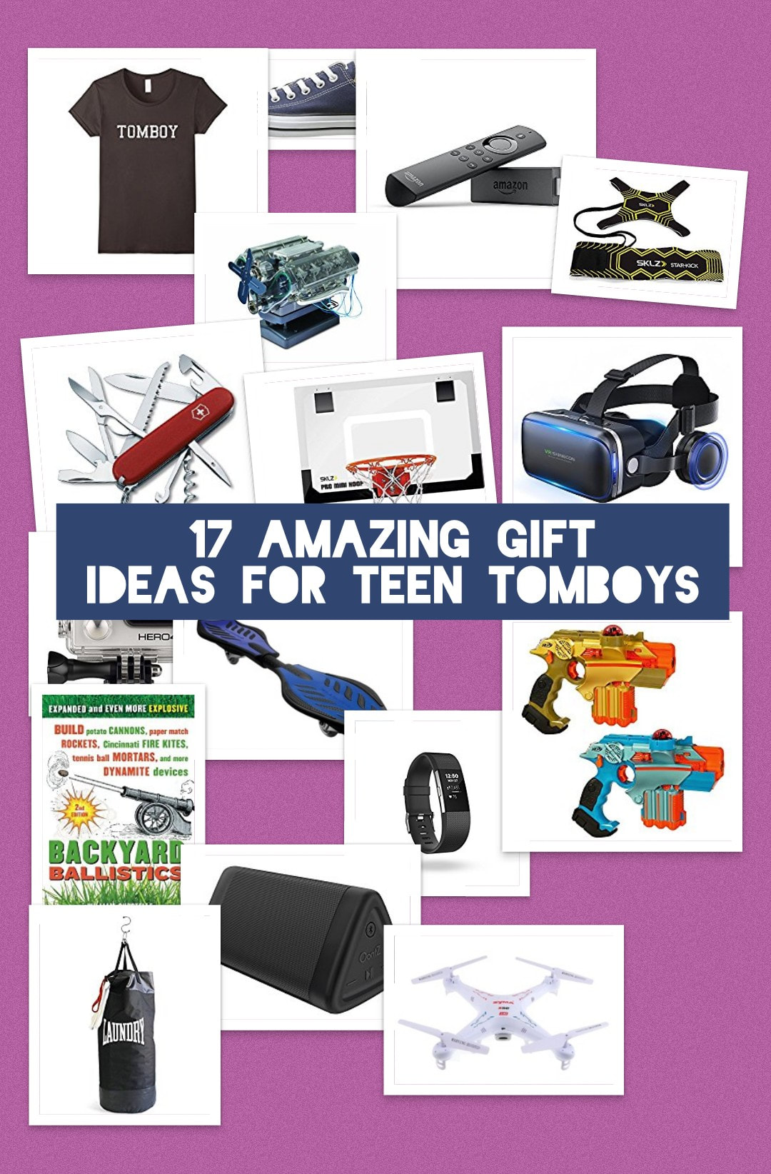 10 Gift Ideas For Teenage Tomboys